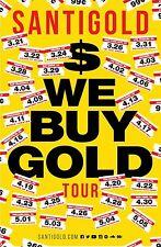 "SANTIGOLD ""$ WE BUY GOLD TOUR"" 2016 AMERICAN CONCERT POSTER - Electronic Music"
