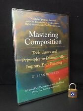 Mastering Composition : Techniques and Principles Dramatically Improve Painting