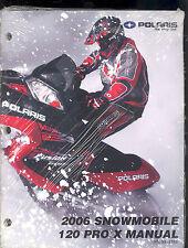 2006 POLARIS 120 PRO X  SNOWMOBILE SERVICE MANUAL  / 9919766