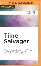 Time Salvager by Wesley Chu (2016, MP3 CD, Unabridged)