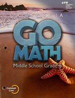 Go Math Grade 6 Interactive Worktext CA Common Core Textbook HMH Mathematics