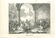 1808 Siège de Saragosse Espagne armée guerre Empire Napoléon Ier GRAVURE 1883