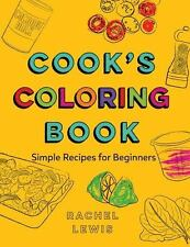 COOK'S COLORING BOOK - LEWIS, RACHEL - NEW BOOK