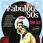 The Fabulous 50s - 1957 - Over Easy (1950s, Fifties), Various Artists, Very Good