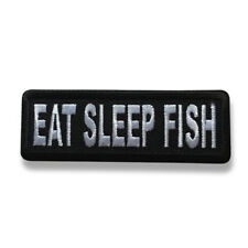 "Embroidered 3"" Eat Sleep Fish Sew or Iron on Patch Fishing Patch"