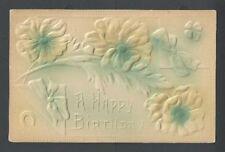 Ca 1908 PPC Birthday Greetings Embossed Used