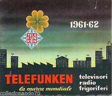 TELEFUNKEN CATALOGO 1961-1962 TELEVISORI RADIO FRIGORIFERI-