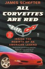 All Corvettes Are Red: Inside the Rebirth of an American Legend Book~5th Gen~NEW