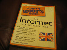 """USED """"THE COMPLETE IDIOT'S GUIDE TO THE INTERNET"""" BOOK.UK EDITION 1998."""