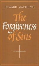 The Forgiveness of Sins; Edward Matthews