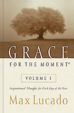 Brand new Grace for the Moment Volume I by Max Lucado - Hardback