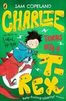 Charlie Turns Into a T-Rex by Sam Copeland 9780241346228 | Brand New