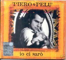 PELU' PIERO IO CI SARO' PUGNI CHIUSI CDS