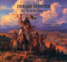 Dream Spinner : The Art of Roy Andersen by Jan E. Adkins Hardcover Book