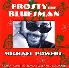 Michael Powers - Frosty The Bluesman CD 1995 Miramar [09006-23080-2] ** NEW **