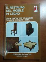 Il restauro del mobile in legno - AA.VV. - Europea - 1991 - M