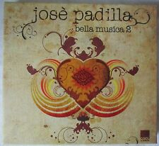JOSE PADILLA  BELLA MUSICA 2 - 2-CD BOX SET