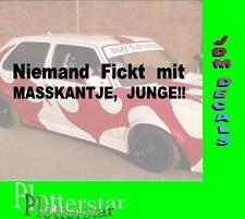 Niemand Fickt Maaskanjte New Kids Sprüche Aufkleber Sticker Fun Maaskantje Fotze