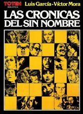 LAS CRÓNICAS DEL SIN NOMBRE (Víctor Mora / Luis García)