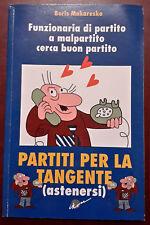 Libri comici umorismo - Boris Makaresko - Partiti per la tangente - con dedica