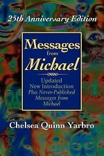 Messages from Michael; 25th Anniversary Edition: By Chelsa Quinn Yarbro