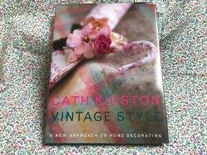 Vintage Style: A New Approach To Home Decorating book Cath Kidston shabby chic