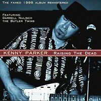 Kenny Parker - Raise The Dead [CD]