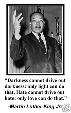 "Martin Luther King Jr. MLK Civil Rights ""darkness"" Quote 11x17 Poster Photo #dn1"