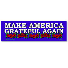 CS217 - Make America Grateful Again Color Sticker Clinton Trump Bernie Sanders