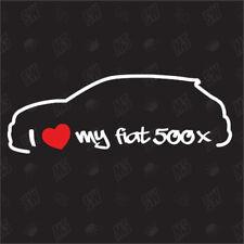 I love my Fiat 500x Tuning Etiqueta engomada apagado Años 12 Coche,Fan Pegatina