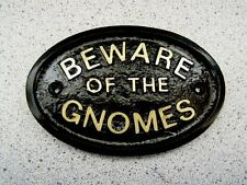 BEWARE OF THE GNOMES - HOUSE DOOR PLAQUE WALL SIGN GARDEN