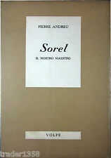 Andreu SOREL il nostro maestro VOLPE 1966 1^ediz.