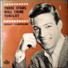 "RICHARD CHAMBERLAIN-THREE STARS WILL SHINE TONIGHT-DR. KILDARE ""RARE OZ"" EP 45"