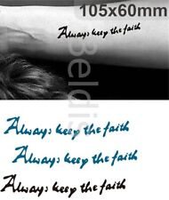 Flash Einmal Temporary Klebe Tattoo Always keep the Faith Körper Party Geschenk