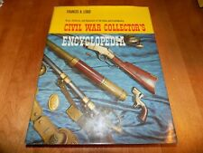 CIVIL WAR COLLECTOR'S ENCYCLOPEDIA ARMS UNIFORMS EQUIPMENT Gun Collector Book