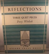 Percy Whitlock Reflections – Three Quiet Pieces for organ