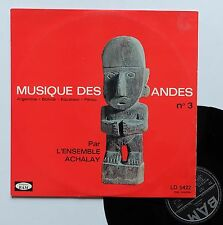 """Vinyle 33T L'Ensemble Achalay  """"Musiques des Andes n°3"""""""