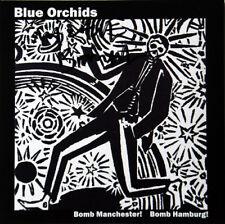 Blue Orchids : Bomb Manchester!/Bomb Hamburg! CD (2017) ***NEW***