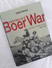 Australia's Boer War: The War in South Africa 1899 - 1902. Craig Wilcox 2002 ed