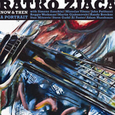 Ratko Zjaca : Now & Then: A Portrait CD (2012) ***NEW***