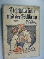 Nesthäkchen und der Weltkrieg (Else Ury)/Illustriert/Band 4~geringe Auflage/RAR