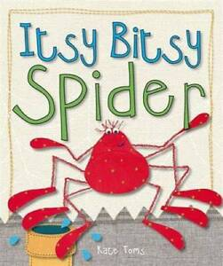 Itsy Bitsy Spider (Kate Toms Series) - Board book - GOOD