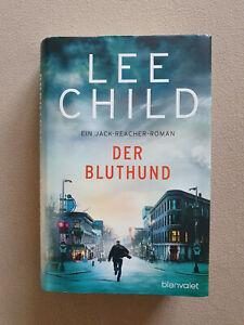 Lee Child - Der Bluthund, ein Jack Reacher-Roman, gebundene Ausgabe
