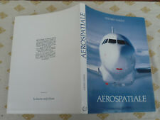 AVIATION GERARD MAOUI AEROSPATIALE EDITION ORIGINALE 1989 ANGLAIS/ FRANCAIS