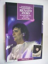 RENATO ZERO - IL CORAGGIO DELLE IDEE - LIBRO NUOVO 160 PGS 2005