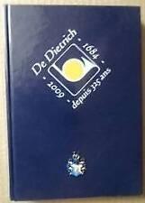 De Dietrich depuis 325 ans: 1684-2009 (Dietrich since 325 years) FRENCH