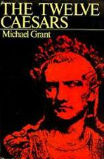 Twelve Caesars Ancient Rome Julius Tiberius Claudius Nero Augustus Caligula Otho