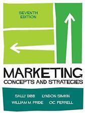 Marketing: Concepts and Strategies, Pride, William M., Simkin, Lyndon, Dibb, Sal