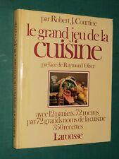 Le grand jeu de la cuisine Robert J. COURTINE