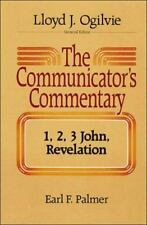 Communicator's Commentary: I, II and III John and Revelation Vol. 12 by Earl F.